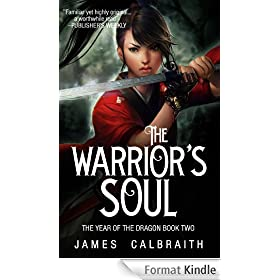 The Warrior's Soul (The Year of the Dragon, Book 2) (English Edition)