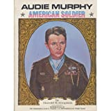 img - for Audie Murphy: American Soldier, Bi-Centennial Limited Edition book / textbook / text book