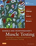 img - for [(Daniels and Worthingham's Muscle Testing: Techniques of Manual Examination and Performance Testing)] [Author: Helen Hislop] published on (March, 2013) book / textbook / text book