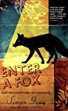 Enter a Fox: Further Adventures of a Paranoid
