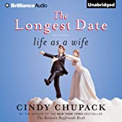 The Longest Date: Life as a Wife | [Cindy Chupack]