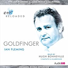 Goldfinger (with Interview) (       UNABRIDGED) by Ian Fleming Narrated by Hugh Bonneville