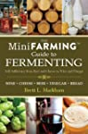 Mini Farming Guide to Fermenting: Sel...