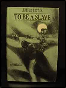a review of to be a slave by julius lester Many critics argued that it displayed an overly rosy view of a slave's life, and the  book was deluged with one-star on amazon reviews  in a novel told in  dialogue, julius lester dramatizes the day of the single largest.