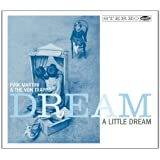 Pink Martini & The Von Trapps - 'Dream A Little Dream'