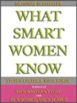 WHAT SMART WOMEN KNOW (English Edition)