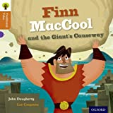 Oxford Reading Tree Traditional Tales, Stage 8: Finn MacCool and the Giant's Causeway