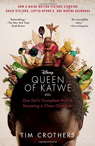 The-Queen-of-Katwe-One-Girls-Triumphant-Path-to-Becoming-a-Chess-Champion