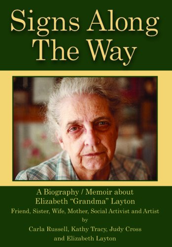 """""""Signs Along The Way"""" Is The Title For The Biography/Memoir About Elizabeth """"Grandma"""" Layton"""