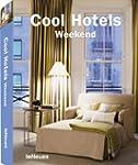 COOL HOTELS WEEK-END