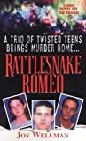 img - for Rattlesnake Romeo 1st Printing edition by Wellman, Joy (2005) Mass Market Paperback book / textbook / text book