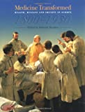 img - for Medicine transformed: Health, disease and society in Europe 1800-1930 book / textbook / text book