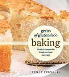 Gems of Gluten-Free Baking: Breads an...