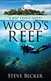 Woods Reef (Mac Travis Adventure Thrillers)