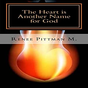 The Heart Is Another Name for God Audiobook