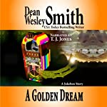 A Golden Dream: A Jukebox Story | Dean Wesley Smith