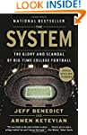 The System: The Glory and Scandal of...