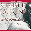 What Price Love?: A Cynster Novel, Book 13