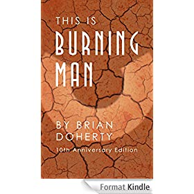 This Is Burning Man: The Rise of a New American Underground (10th Anniversary Edition) (English Edition)