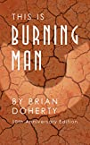 This Is Burning Man: The Rise of a Ne…