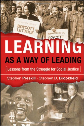 Learning as a Way of Leading: Lessons from the Struggle...