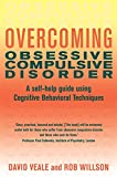 img - for Overcoming Obsessive Compulsive Disorder: A Books on Prescription Title (Overcoming Books) book / textbook / text book