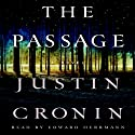 The Passage: The Passage Trilogy, Book 1 (       UNABRIDGED) by Justin Cronin Narrated by Scott Brick, Adenrele Ojo, Abby Craden