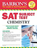 img - for Barron's SAT Subject Test Chemistry, 12th Edition book / textbook / text book