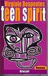 Teen Spirit par Despentes