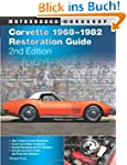 Corvette 1968-1982 Restoration Guide,...