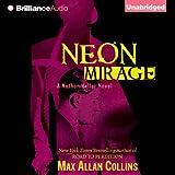 Neon Mirage: Nathan Heller, Book 4