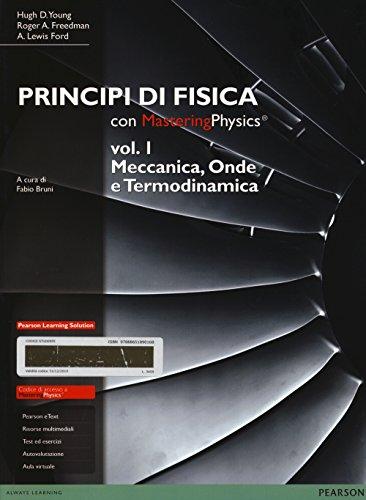 Principi di fisica. Con masteringphysics. Con espansione online: 1