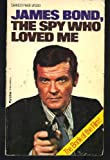 Christopher Wood James Bond, the Spy Who Loved ME