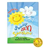 img - for Preschool Children's Storybook Sunny Sun Sunshine Exploring the Sun and Rain for Preschool Children from Brainy Baby book / textbook / text book