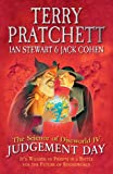 The Science of Discworld IV: Judgement Day: It's Wizards Vs Priests in a Battle for the Future of Roundworld (0091949793) by Pratchett, Terry