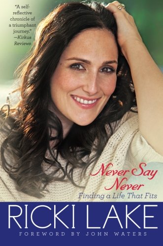Never Say Never: Finding A Life That Fits front-880066