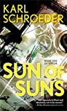 Sun of Suns: Book One of Virga (0765354535) by Schroeder, Karl