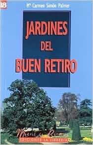 JARDINES BUEN RETI MADRID BO 18: María del Carmen Simón Palmer