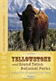 Compass American Guides: Yellowstone & Grand Teton National Parks, 1st Edition (Full-color Travel Guide)