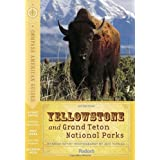 Compass American Guides: Yellowstone & Grand Teton National Parks, 1st Edition (Full-color Travel Guide) ~ Brian Kevin