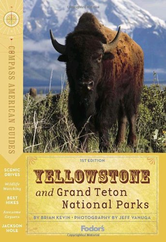 51bbFUoJhjL ^ Compass American Guides: Yellowstone & Grand Teton National Parks, 1st Edition (Full color Travel Guide) Discount !!