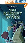 The Barney Wyrm: There's a Dragon in...