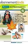 A Migraine Sufferer's Guide to Surviv...