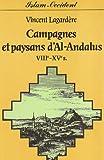 echange, troc Vincent Lagardère - Campagnes et paysans d'Al-Andalus (VIII-XVe s.)