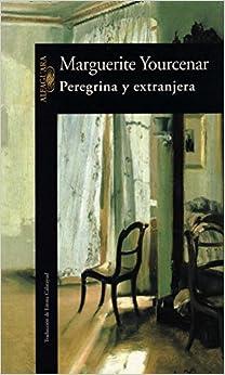 Peregrina Y Extranjera