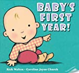 Baby's First Year (0399250255) by Walton, Rick