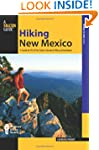 Hiking New Mexico, 3rd: A Guide to 95...