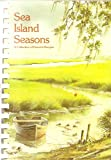 img - for Sea Island Seasons. a Collection of Favorite Recipes book / textbook / text book
