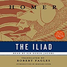 The Iliad Audiobook by Robert Fagles (translator),  Homer Narrated by Derek Jacobi, Maria Tucci