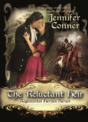 The Reluctant Heir (The Regimental Heroes Series)